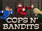Cops & Bandits